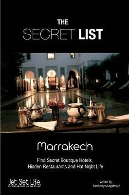 Jet Set Life - Secret List: Marrakech