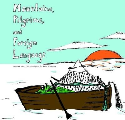 Mountains, Pilgrims, and Foreign Language