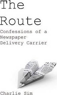 The Route: Confessions of a Newspaper Delivery Carrier