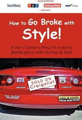 How to Go Broke with Style