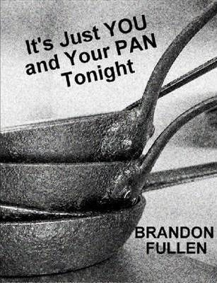 It's Just You and Your PAN Tonight