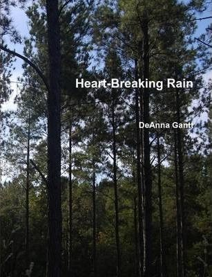 Heart-Breaking Rain