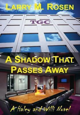 A Shadow That Passes Away