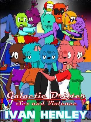 Galactic Drifter - Sex and Violence
