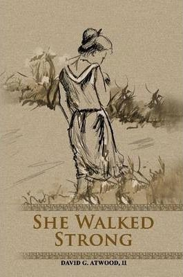 She Walked Strong