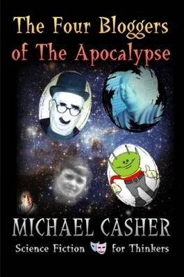 The Four Bloggers of the Apocalypse