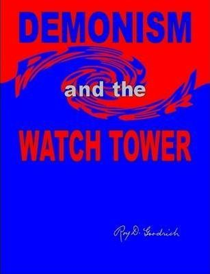 DEMONISM and the WATCH TOWER