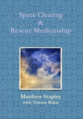 Space Clearing & Rescue Mediumship
