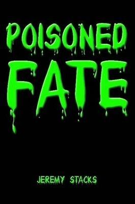 Poisoned Fate