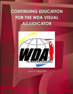 Continuing Education for the Wda Visual Adjudicator