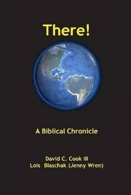 There! A Biblical Chronology