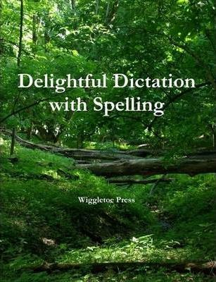 Delightful Dictation with Spelling