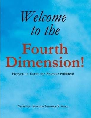 Welcome to the Fourth Dimension