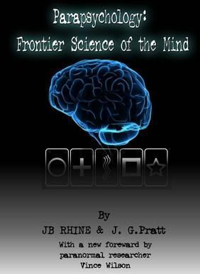 Parapsychology: Frontier Science of the Mind