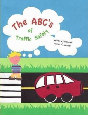The ABC's of Traffic Safety