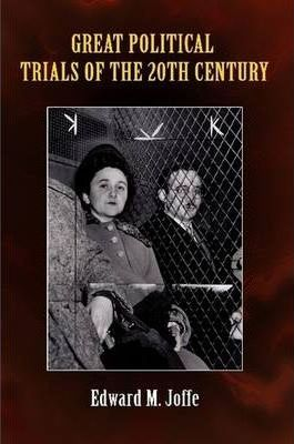 Great Political Trials of the 20th Century