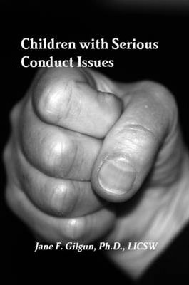 Children with Serious Conduct Issues