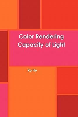 Color Rendering Capacity of Light