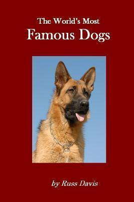 The World's Most Famous Dogs