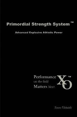 Primordial Strength System: Advanced Explosive Power