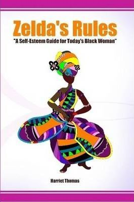 Zelda's Rules a Self-Esteem Guide for Today's Black Woman