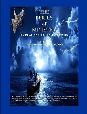 The Perils of Ministry