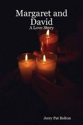 Margaret and David: A Love Story