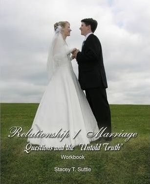 """Relationship / Marriage Questions and the """"Untold Truth"""""""