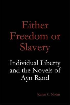 Either Freedom or Slavery