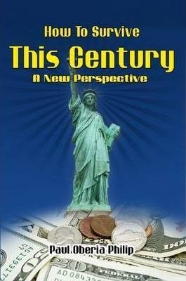 How to Survive This Century- A New Perspective