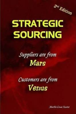 Strategic Sourcing - Suppliers are from Mars, Customers are from Venus