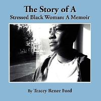 The Story of a Stressed Black Woman