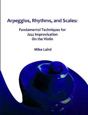 Arpeggios, Rhythms, and Scales