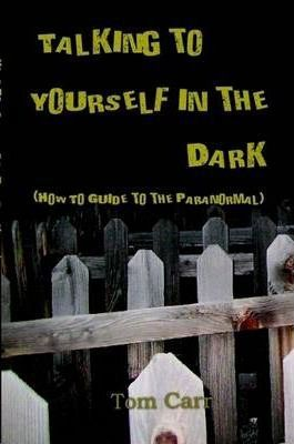 Talking to Yourself In The Dark
