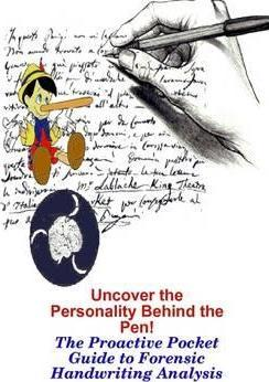 Uncover the Truth Within...a Proactive Guide to Handwriting Analysis