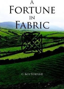 A Fortune in Fabric