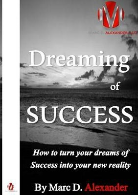 Dreaming of Success