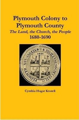 Plymouth Colony to Plymouth County