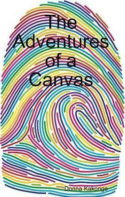 The Adventures of a Canvas