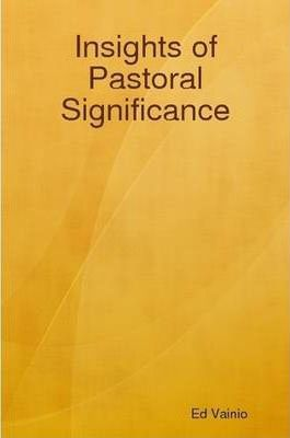 Insights of Pastoral Significance