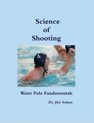 Science of Shooting Water Polo Fundamentals