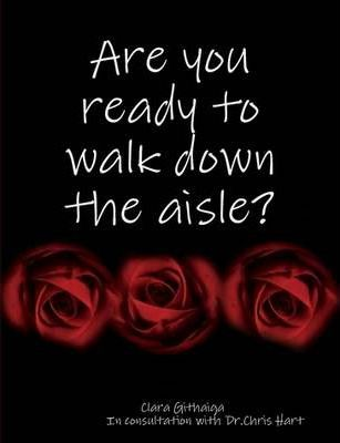 Are You Ready to Walk Down the Aisle?