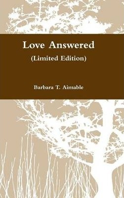 Love Answered (Limited Edition)