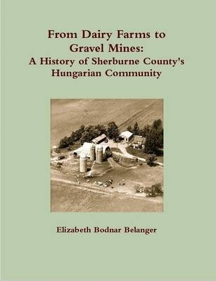 From Dairy Farms to Gravel Mines: A History of Sherburne County's Hungarian Community