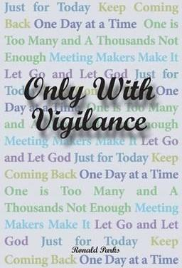 Only with Vigilance