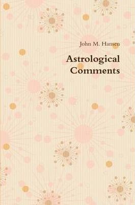 Astrological Comments