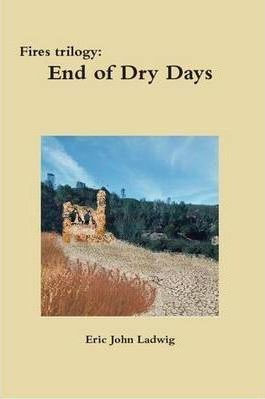 Fires Trilogy: End of Dry Days