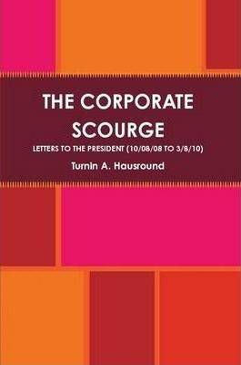 The Corporate Scourge