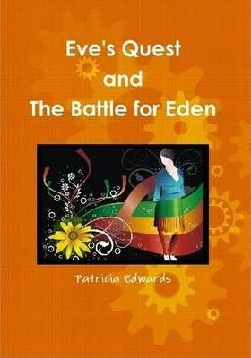 Eve's Quest and The Battle for Eden