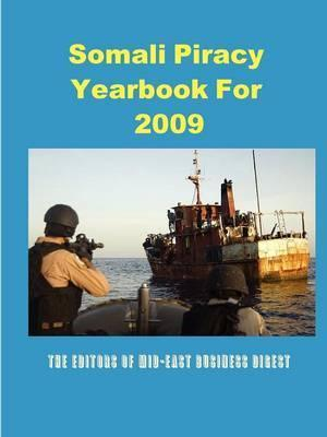 Somali Piracy Yearbook For 2009